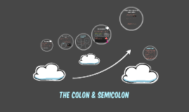 the Colon & semicolon