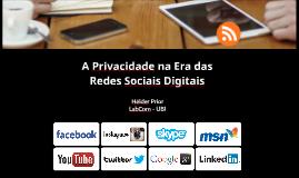 A privacidade na era das redes sociais digitais