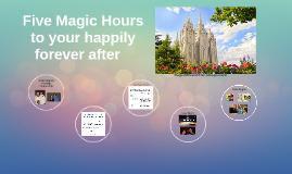 Five Magic Hours