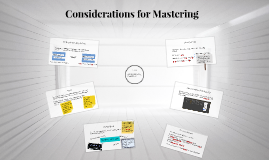 Considerations for Mastering