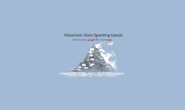 Copy of Mountain State Sporting Goods