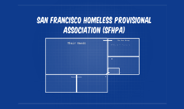 San Francisco Homeless Provisional Association (SFHPA)