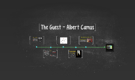Copy of The Guest - Albert Camus