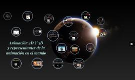 Copy of Animación 2D Y 3D