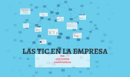 Copy of LAS TIC S EN LA EMPRESA