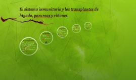 El sistema inmunitario y los transplantes