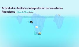 Actividad 4. Análisis e interpretación de los estados financ