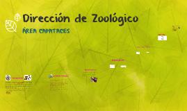 Dirección de Zoológico (Área Capataces)