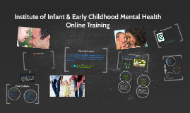 Institute of Early Childhood and Infant Mental Health