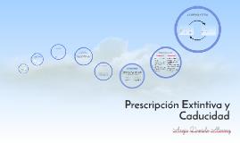 Prescripción Expintiva y Caducidad