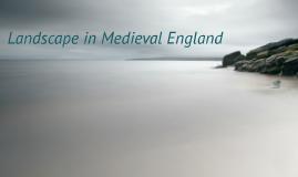 Landscape in Medieval England