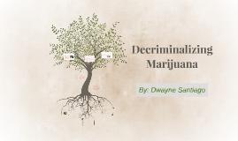 Legalizing Marijuanna