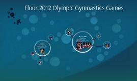 Floor 2012 London Olympic Gymnastics Games