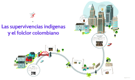 Las supervivencias indigenas y el folclor colombiano