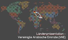 Länderpräsentation -  Vereinigte Arabisch