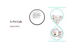 Copy of La paz cafe