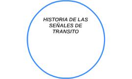 HISTORIA DE LAS SEÑALES DE TRANSITO