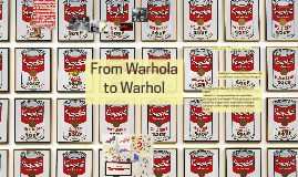 From Warhola to Warhol