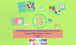 """""""EXPERIENCIAS DE PRÁCTICAS DOCENTES: logros, dificultades y"""