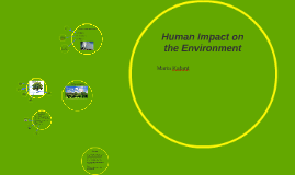 Human Impact on the Enviornment