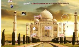 KAILASH SATYARTHI - Children's Rights Activist