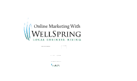 WellSpring Success