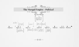 The Mongol Empire - Political