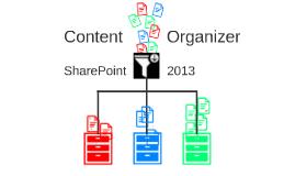 SharePoint Lesson #65: Content Organizer