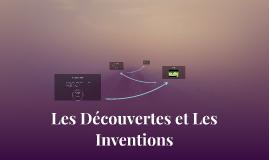 Les Découvertes et Les Inventions