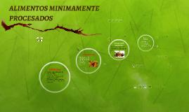 Copy of ALIMENTOS MINIMAMENTE PROCESADOS