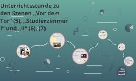 """Unterrichtsstunde zu den Szenen """"Vor dem Tor"""" (5), """"Studierz"""
