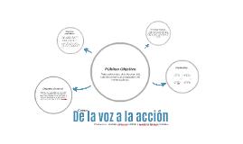 Copia de De la voz a la acción