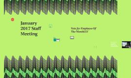 January 2017 Staff Meeting