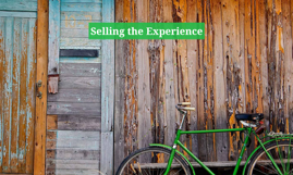 Selling the Experience