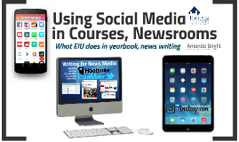 AEJMC: 10 Ways to Integrate Social Media in your Courses and Student Newsrooms