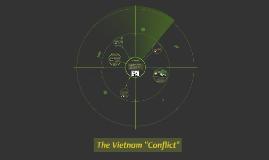 """The Vietnam """"Conflict"""""""