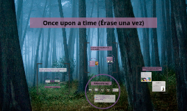 Once upon a time / Érase una vez