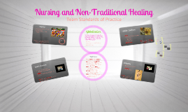 Nursing and Non-Traditional Healing