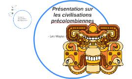 Présentation sur les civilisations précolombiennes