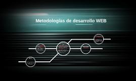 Copy of Metodologías de desarrollo WEB