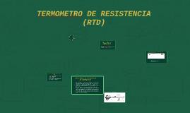 TERMOMETR DE RESISTENCIA (RTD)