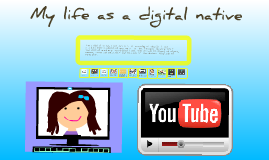 Copy of My life as a digital native