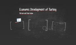 Economic Development of Turkey