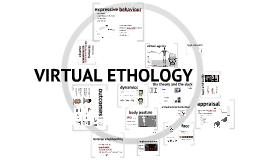 Virtual Ethology