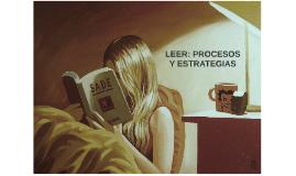 Copy of LEER: PROCESOS Y ESTRATEGIAS
