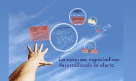 Copy of LA EMPRESA EXPORTADORA