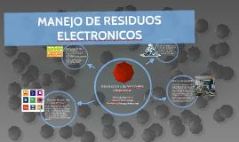 MANEJO DE RESIDUOS ELECTRONICOS