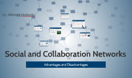 Social and Collaboration Networks