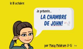 La Chambre de John