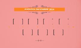 EVENTOS DICIEMBRE 2014